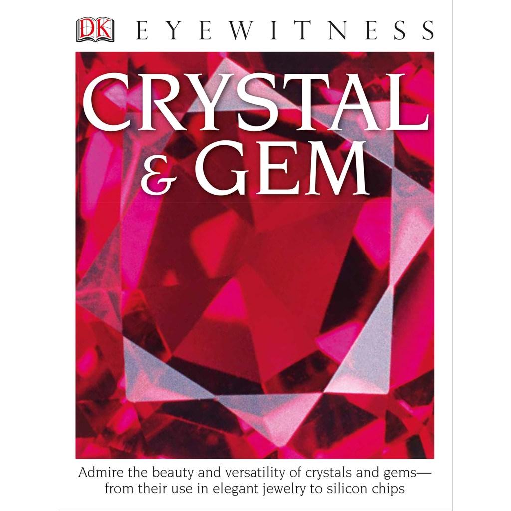 Eye Witness Crystal and Gem book.