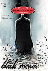 Scott Snyder, Jock, & Francesco Francavilla's Detective Comics run called The Black Mirror