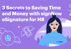 Here's how HR teams can save time & money with signNow's eSignature