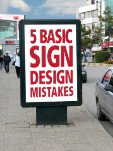 Five Basic Sign Design Mistakes