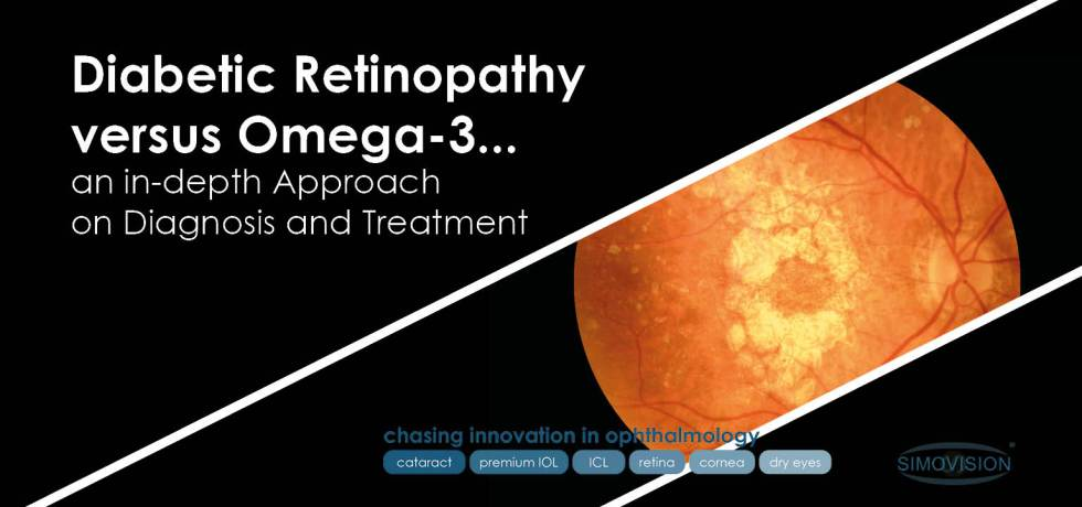 Diabetic Retinopathy versus Omega-3... an in-depth Approach on Diagnosis and Treatment