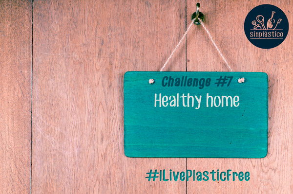 Challenge #7 - Healthy home