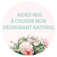 choisir deodorant naturel