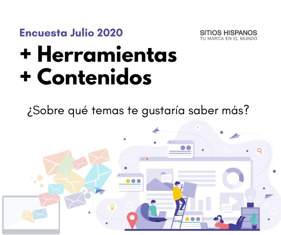 Encuesta sobre temas y contenidos Julio 2020