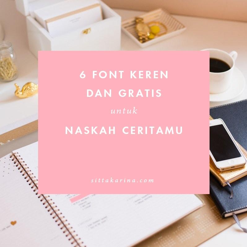 6 Font Keren dan Gratis untuk Naskah Ceritamu