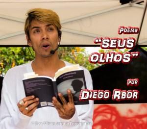 """Poema """"SEUS OLHOS"""" por Diego Rbor - Pílulas de Poesia"""