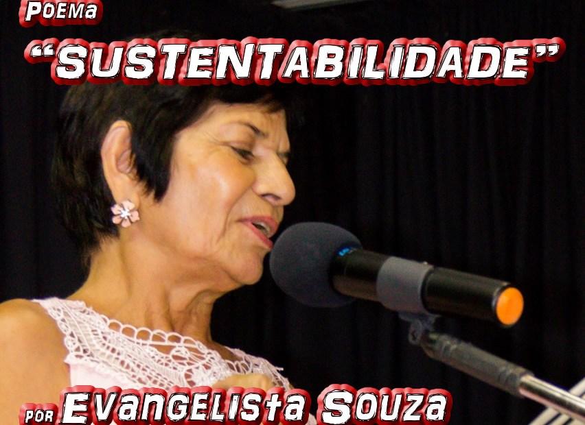 """Poema """"SUSTENTABILIDADE"""" por Evangelista Souza - Pílulas de Poesia"""