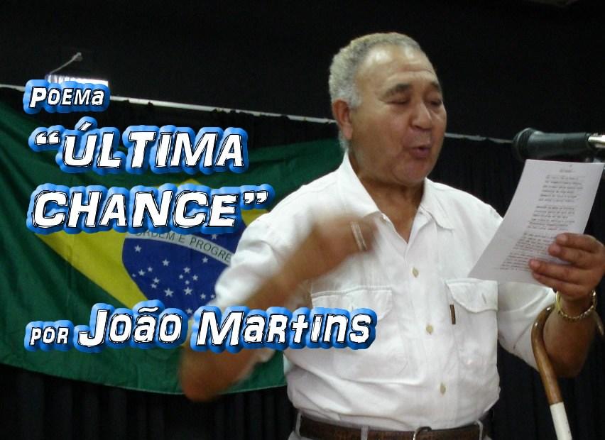 """Poema """"ÚLTIMA CHANCE"""" por João Martins - Pílulas de Poesia"""