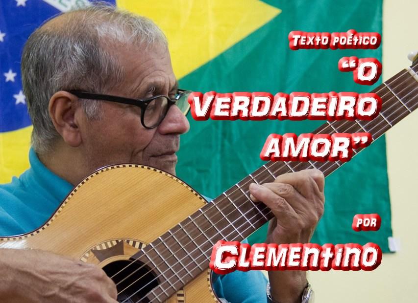 """Pílulas de Poesia trazem para você… Texto poético """"O VERDADEIRO AMOR"""" por Clementino, conheça a partícula da alma deste poeta, que será compartilhada mensalmente com todos nossos leitores #textopoetico #poema #poesia #violinista #poesiadeamor #poesiabrasileira"""