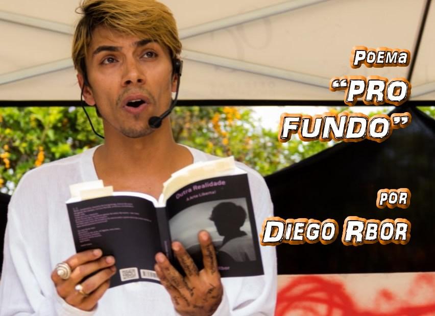 """02 - Poema """"PRO FUNDO"""" por Diego Rbor - Pílulas de Poesia"""