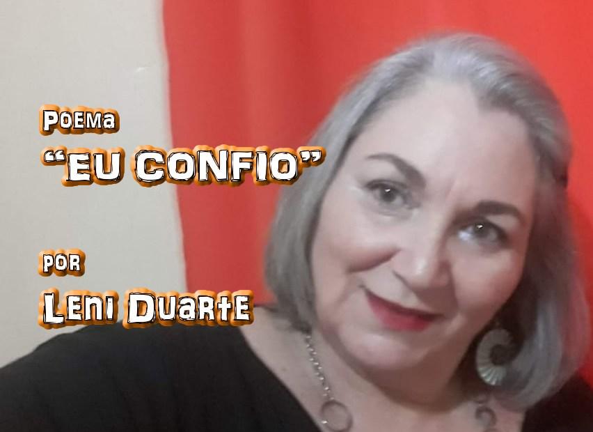 """03 - Poema """"EU CONFIO"""" por Leni Duarte - Pílulas de Poesia"""