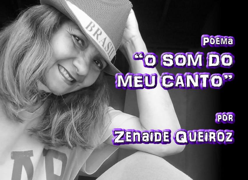 """03 - Poema """"O SOM DO MEU CANTO"""" por Zenaide Queiroz - Pílulas de Poesia"""