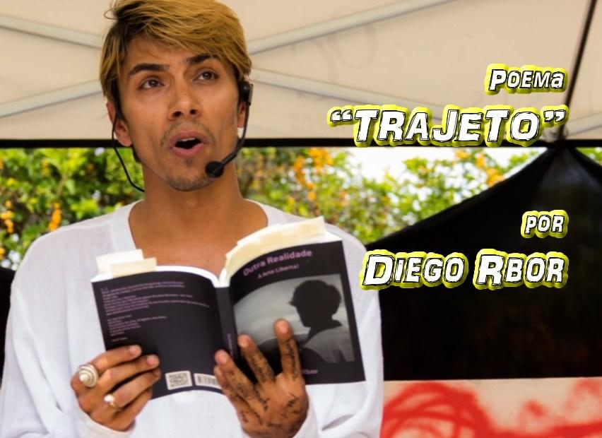 """03 - Poema """"TRAJETO"""" por Diego Rbor - Pílulas de Poesia"""