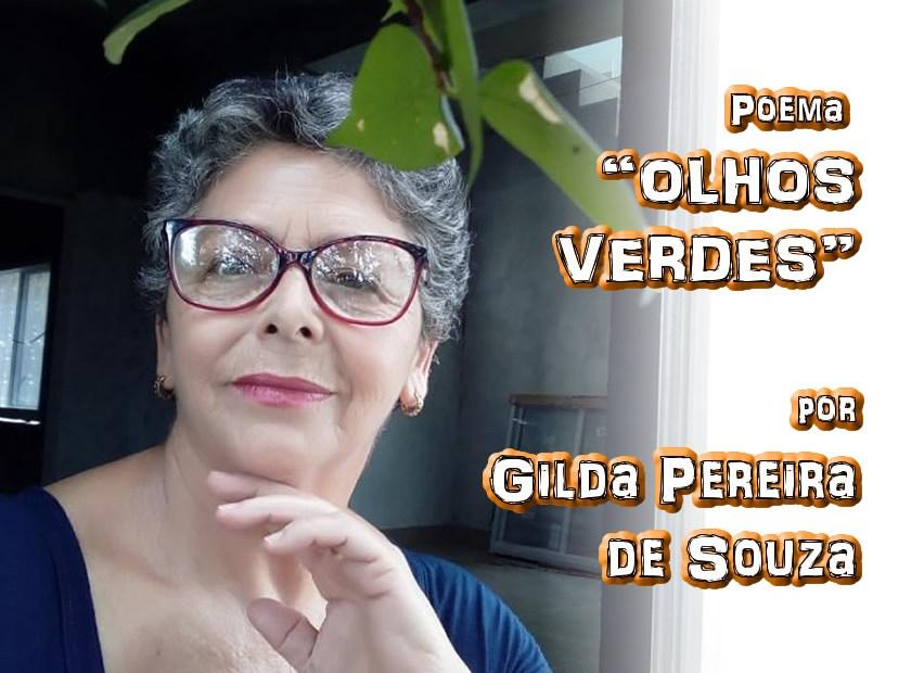 "03 - Poema ""OLHOS VERDES"" por Gilda Pereira de Souza - Pílulas de Poesia"