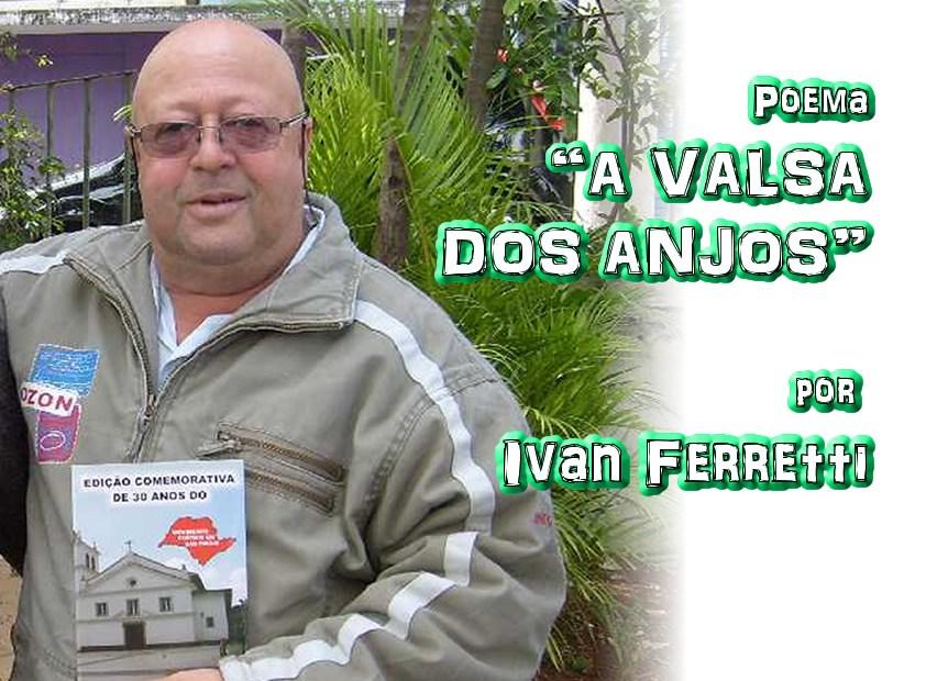 """03 - Poema """"A VALSA DOS ANJOS"""" por Ivan Ferretti - Pílulas de Poesia"""