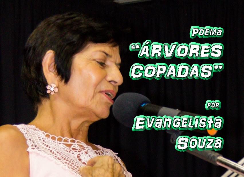 """06 - Poema """"ÁRVORES COPADAS"""" por Evangelista Souza - Pílulas de Poesia"""