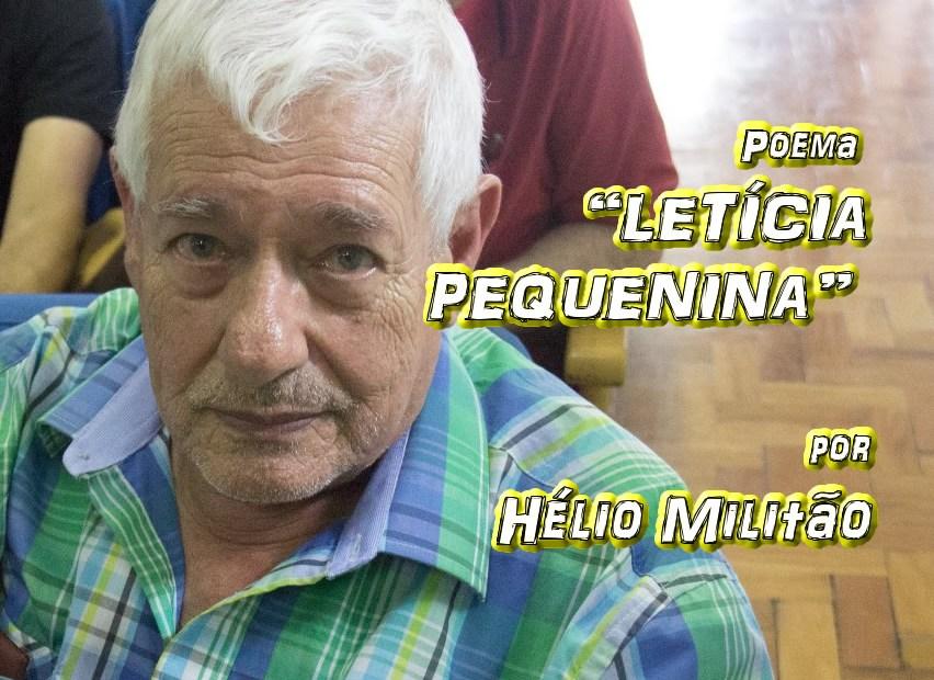 """07 - Poema """"LETÍCIA"""" por Hélio Militão - Pílulas de Poesia"""