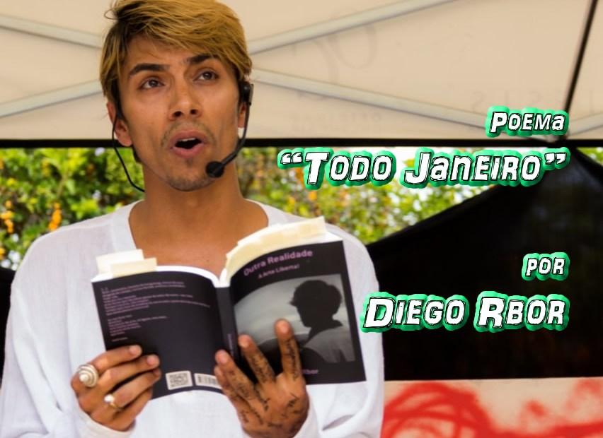 "07 - Poema ""Todo Janeiro"" por Diego Rbor - Pílulas de Poesia"