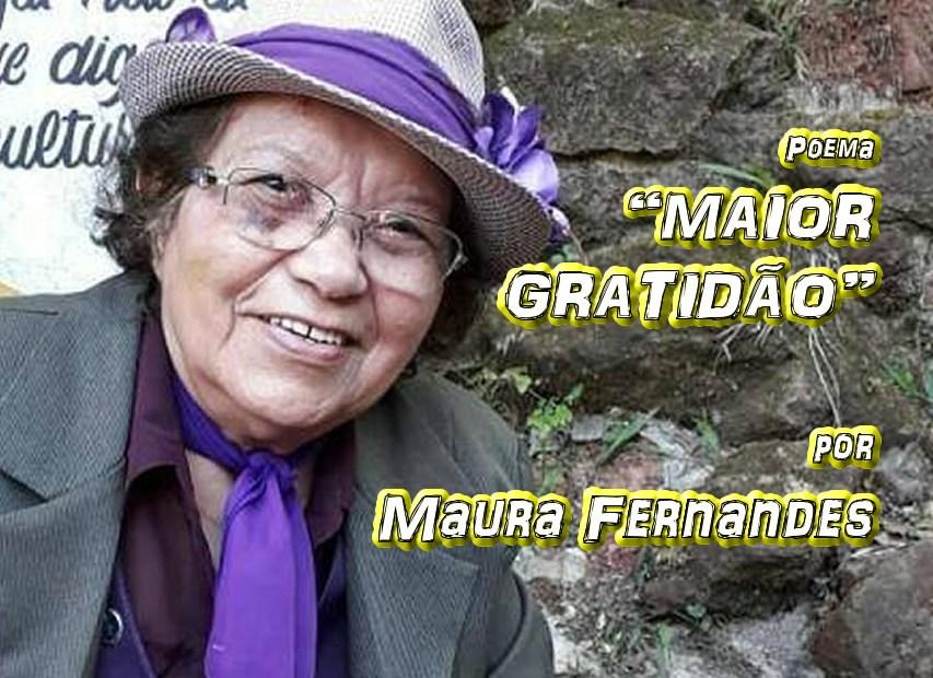 """08 - Poema """"MAIOR GRATIDÃO"""" por Maura Fernandes - Pílulas de Poesia"""