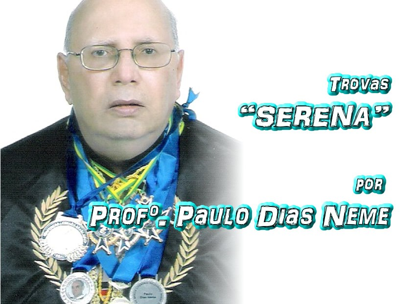"08 - Versos ""SERENA"" por Professor Paulo Dias Neme - Pílulas de Poesia"