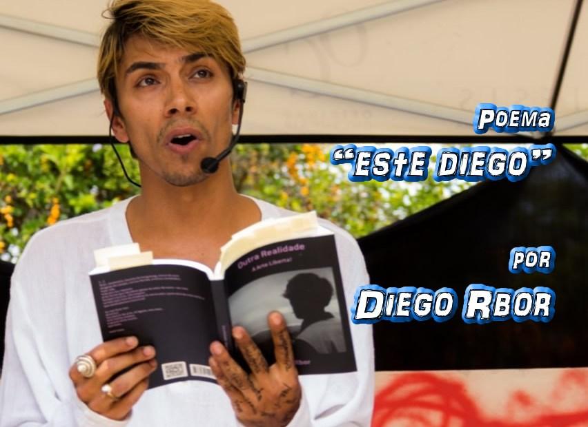 """09 - Poema """"este Diego"""" por Diego Rbor - Pílulas de Poesia"""
