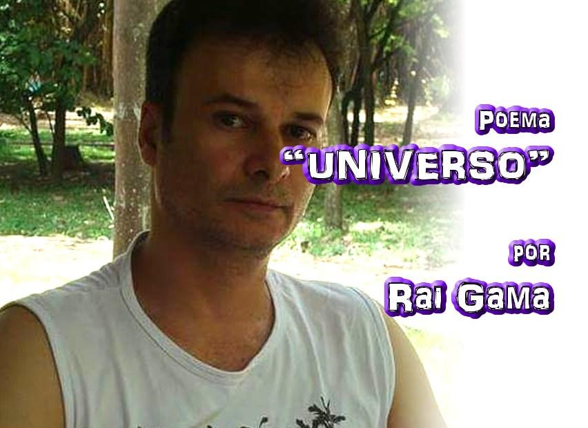"11 - Poema ""UNIVERSO"" por Rai Gama - Pílulas de Poesia"