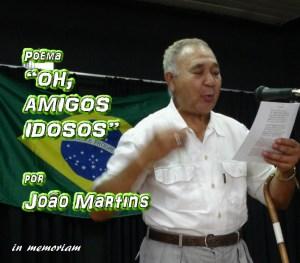"""12 - Poema """"OH, AMIGOS IDOSOS"""" por João Martins - Pílulas de Poesia"""