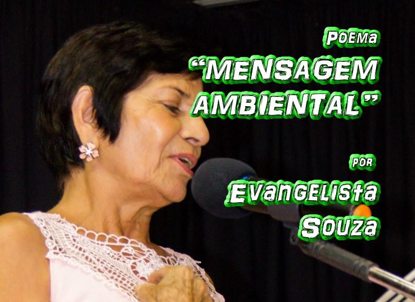"""12 - Poema """"MENSAGEM AMBIENTAL"""" por Evangelista Souza - Pílulas de Poesia"""