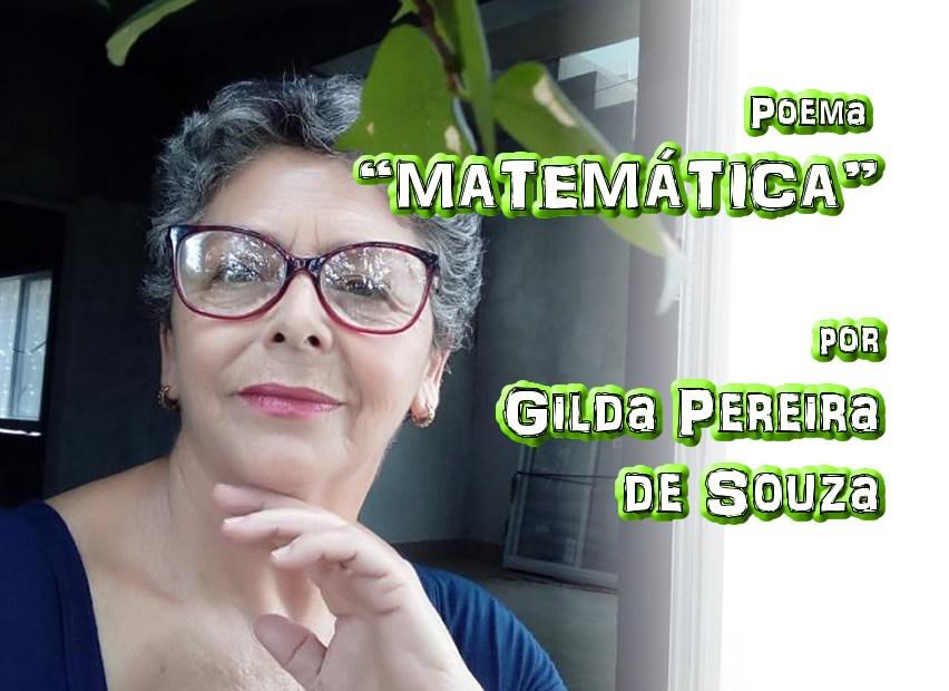 "13 - Poema ""MATEMÁTICA"" por Gilda Pereira de Souza - Pílulas de Poesia"