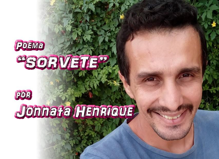 """06 - """"SORVETE"""" por Jonnata Henrique - poema - Pílulas de Poesia"""