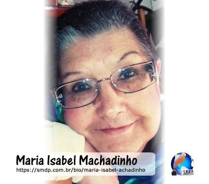 Maria Isabel Machadinho, poeta, participante no projeto Publique-se da SMDP em prol do Café com Poesia. Coleção: Leveza da Alma - Volume 11