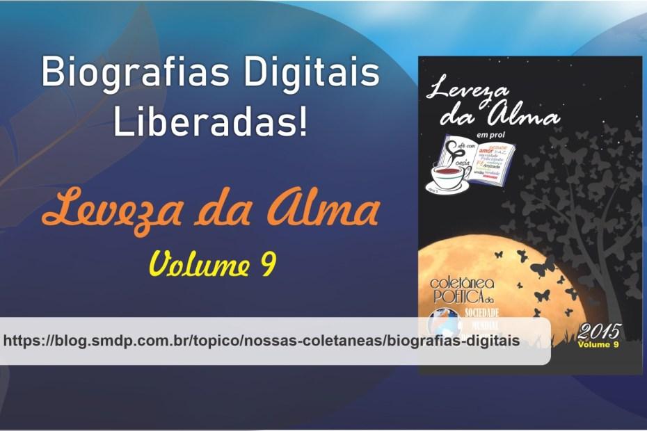Biografias Digitais da Coletânea Leveza da Alma - Volume 09