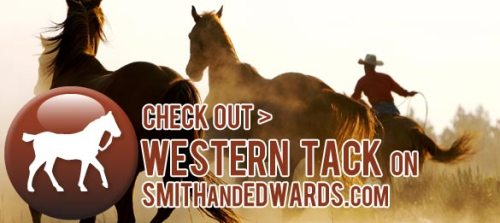 Check out Western Tack on Smith and Edwards