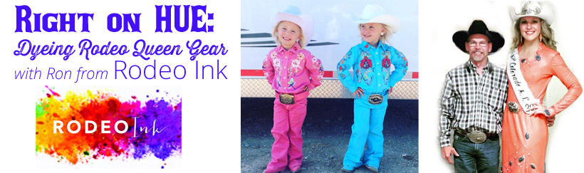 Dyeing Rodeo Queen Gear with Rodeo Ink