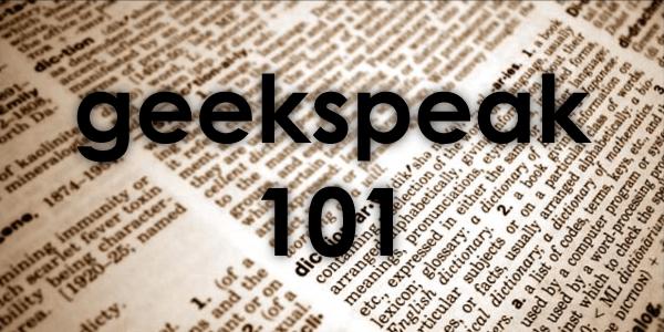 geekspeak-101