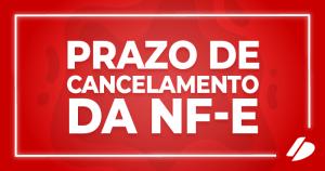 card prazo de cancelamento da nf-e