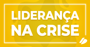 card liderança na crise