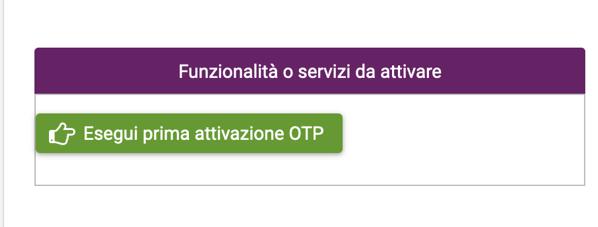 richiesta prima attivazione OTP
