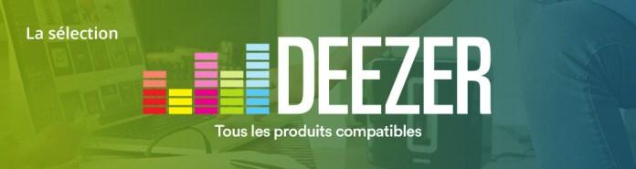 produits compatibles deezer