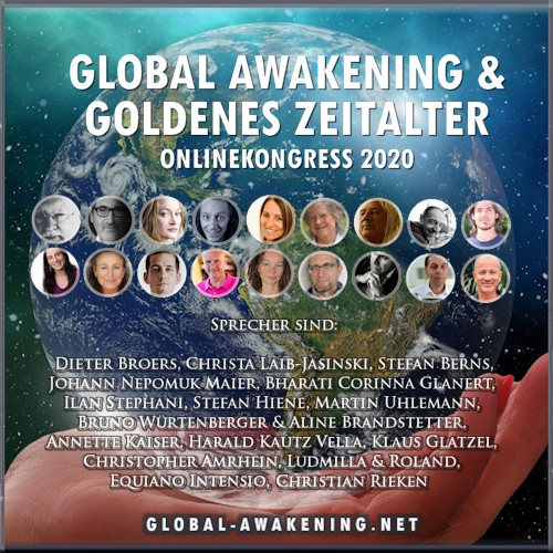 Global Awakening & Goldenes Zeitalter Onlinekongress 2020