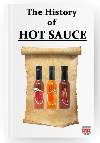 The History of Hot Sauce