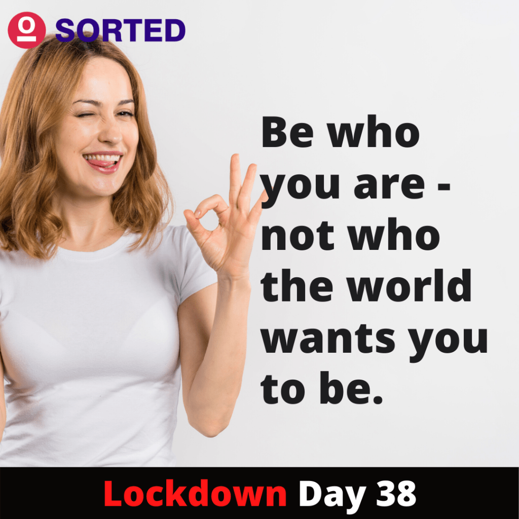 Be who you are - Lockdown Motivational Quote