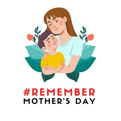 #Remember Mother's Day