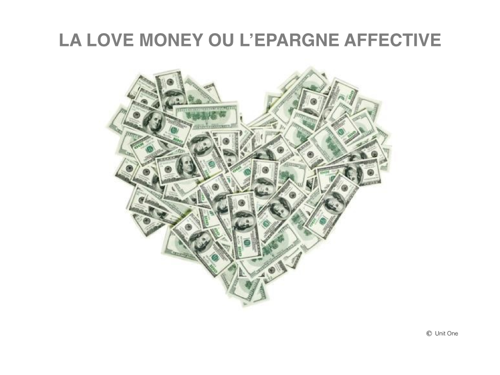 La Love Money ou l'épargne affective