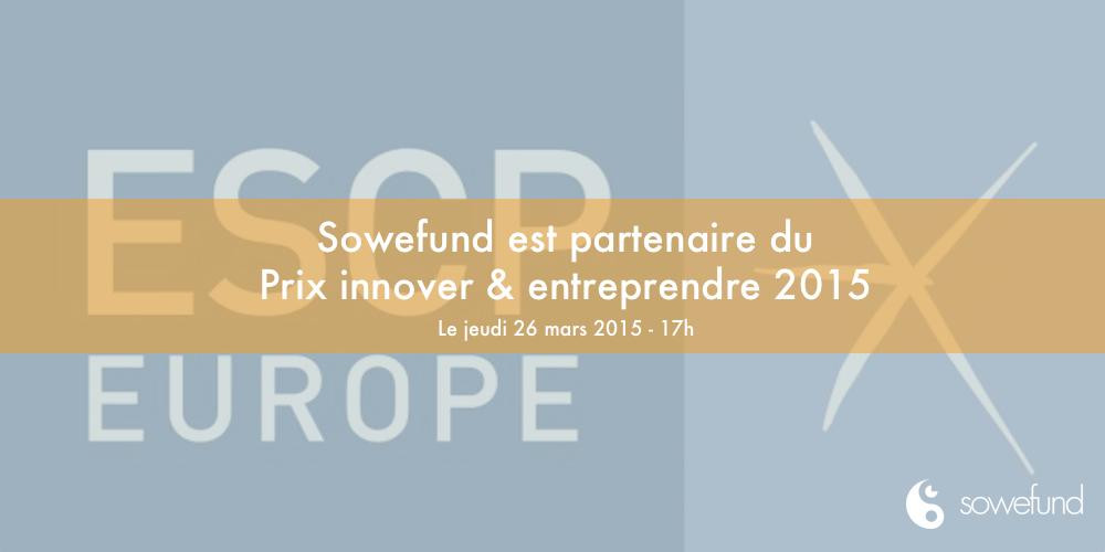 Sowefund partenaire du Prix Innover & Entreprendre 2015