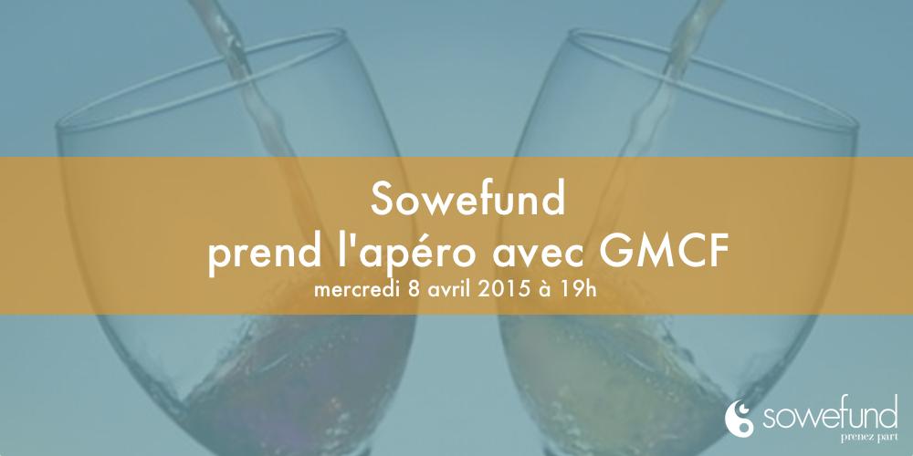 Sowefund prend l'apéro avec GMCF