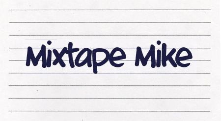 Mixtape Mike font