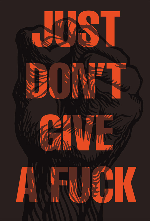 Don't Give a Fuck by Daniel Canela