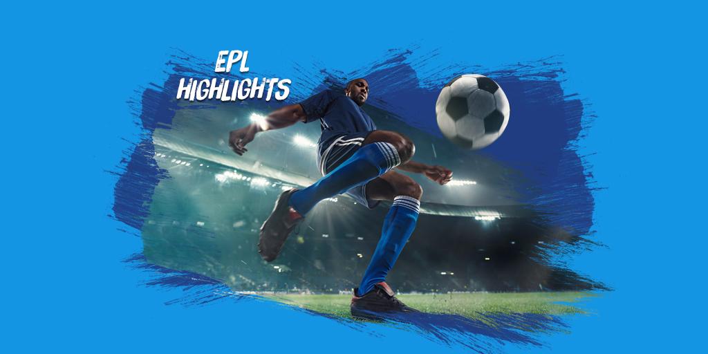 EPL Highlights