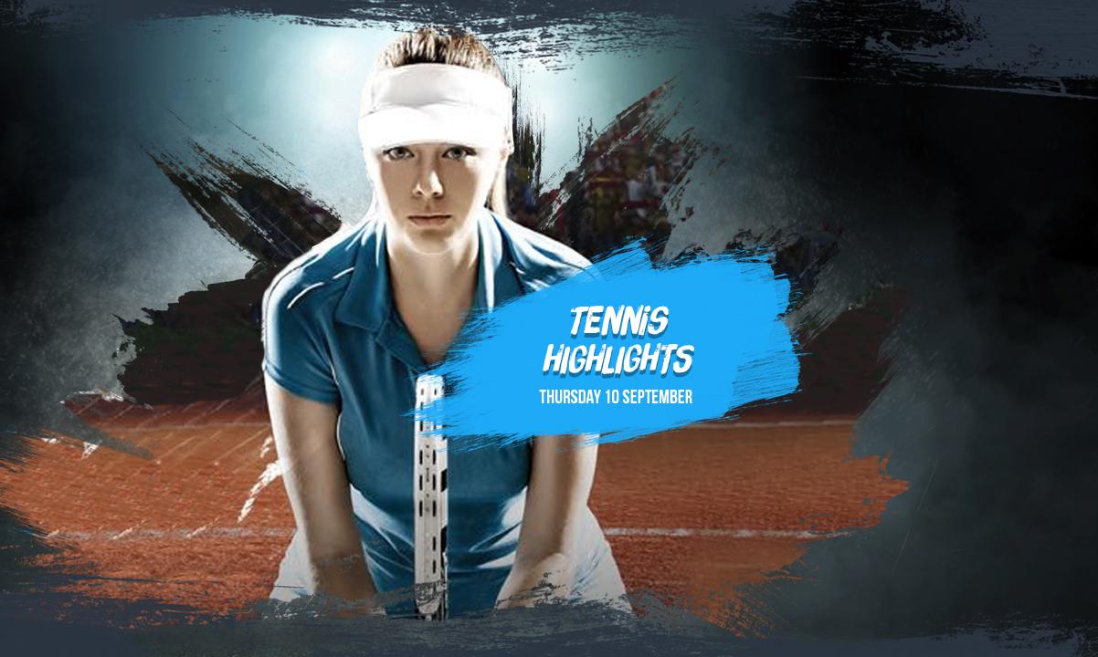 US Open Tennis Highlights 10 September
